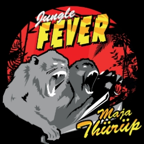 Jungle fever - Maja Thürüp
